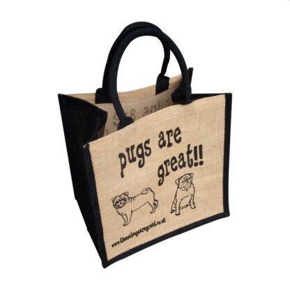 Pugs are Great Jute Bag