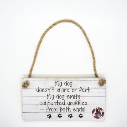 My Dog Doesn't Snore Wall Plaque DBP09