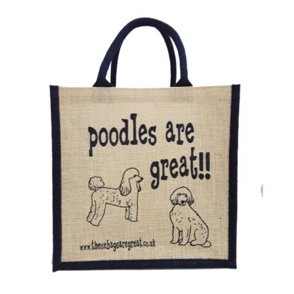 Poodles are Great Jute Bag