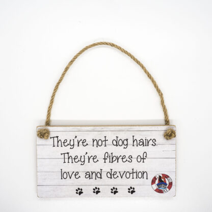 They're Not Dog Hairs Wall Plaque DBP13
